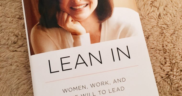 TOP 3 LESSONS I LEARNED FROM 'LEAN IN'